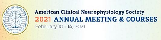 American Clinical Neurophysiology Society 2021 Annual Meeting & Courses