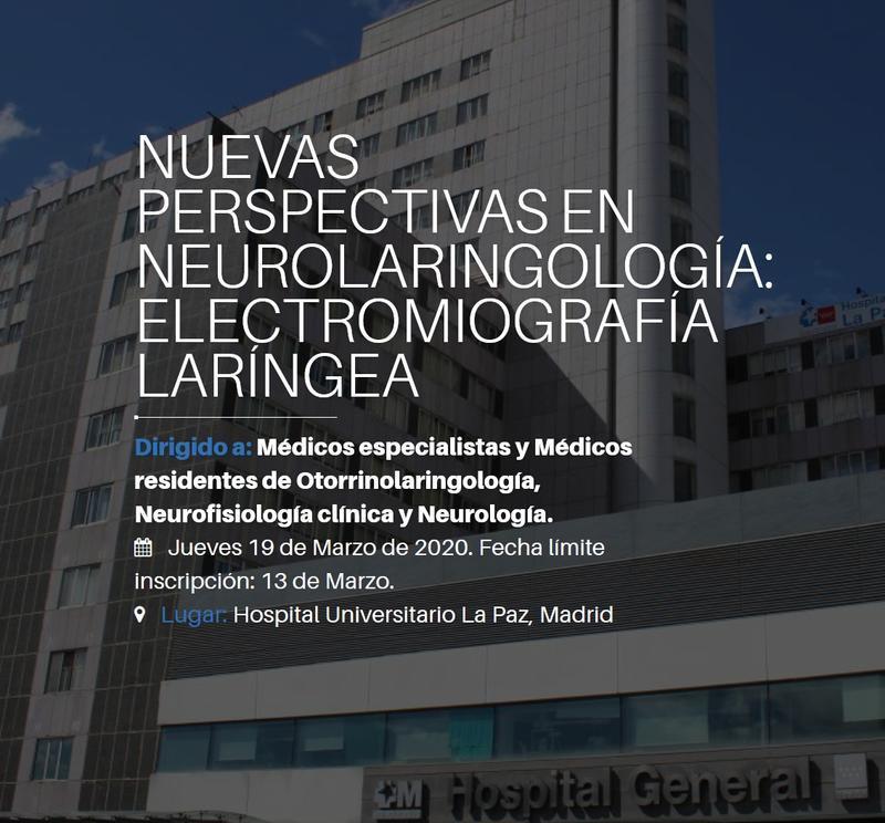 """I Curso """"Nuevas perspectivas en Neurolaringología: Electromiografía laríngea"""""""