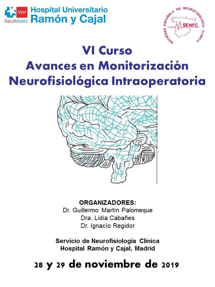 VI Curso Avances en Monitorización Neurofisiológica Intraoperatoria