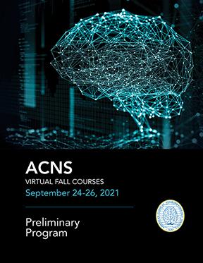 ACNS Virtual Fall Courses. September 24-26, 2021